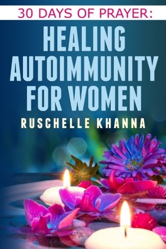Download 30 Days of Prayer: Healing Autoimmunity for Women pdf epub
