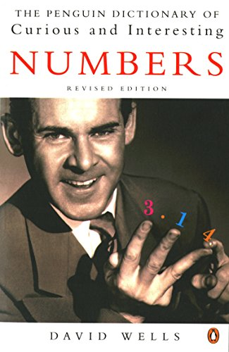The Penguin Book of Curious and Interesting Numbers: Revised Edition (Penguin Press Science)
