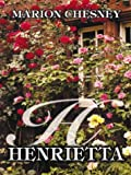 Front cover for the book Henrietta by Marion Chesney