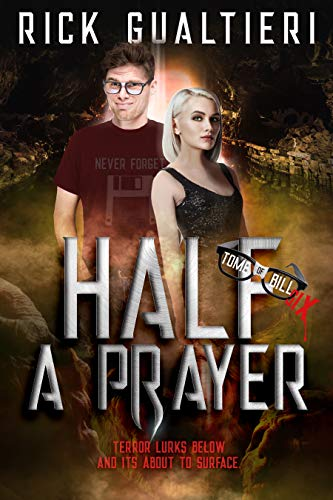 (Half A Prayer (The Tome of Bill Book 6))