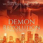 Demon Revolution: Oceans of Red, Book 1-3 | Willow Cross