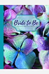 Bride to Be Teal Hydrangea Blank Journal Notebook: Teal Lilac Purple Hydrangea Flower Wide Rule Journal, Wedding Shower Gift, Bridal Gift, Engagement ... & Wedding Composition Books) (Volume 1) Paperback