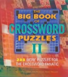 img - for The Big Book of Crossword Puzzles II: 288 More Puzzles for the Crossword Fanatic book / textbook / text book