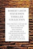 Robert Louis Stevenson Thriller Collection: The