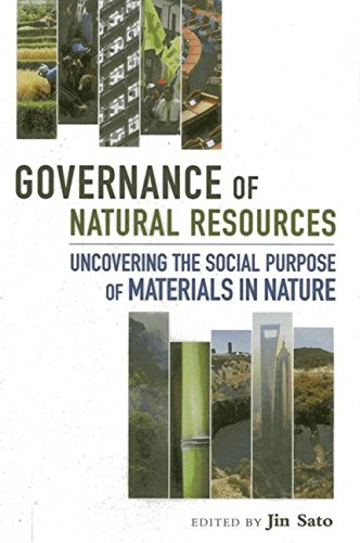 Governance Of Natural Resources  Uncovering The Social Purpose Of Materials In Nature