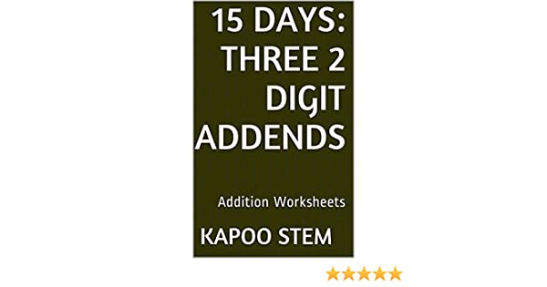 15 Addition Worksheets with Three 2-Digit Addends: Math Practice ...