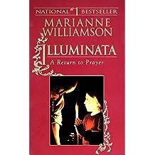 Illuminata: A Return to Prayer
