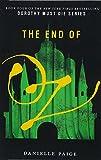The End Of Oz (Dorothy Must Die) (Turtleback School & Library Binding Edition)