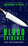 Blood Evidence (Serial Investigations Book 2)
