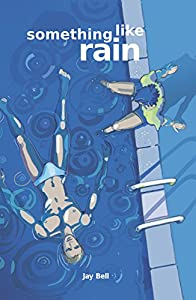 Something Like Rain (Something Like... Book 9)