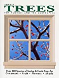 Book of Trees - for Florida and the Subtropics, Fred Walden, 0820004146