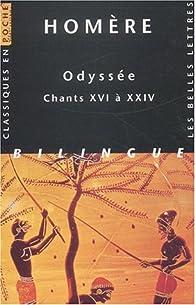 L'Odyssée, tome 3 : Chants XVI à XXIV - Bilingue français/grec par  Homère
