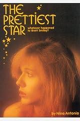 Prettiest Star : Whatever Happened to Brett Smiley? Hardcover