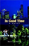 In Good Time, Dave Schwan, 1403302227