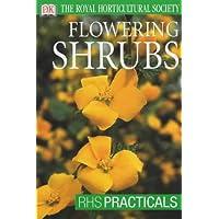 Flowering Shrubs (RHS Practicals)
