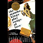 The Mambo Kings Play Songs of Love | Oscar Hijuelos