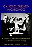 Candles Burned in Chicago, Midwest Jewish Council Staff, 1418486329
