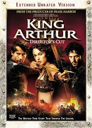 Amazoncom King Arthur The Directors Cut Widescreen Edition