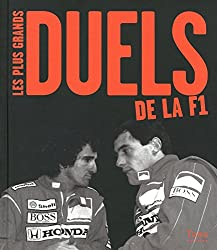 PLUS GRANDS DUELS DE LA F1