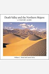 Death Valley and the Northern Mojave: A Visitor's Guide Paperback