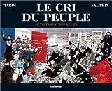 """Afficher """"Le cri du peuple. n° 4 Le testament des ruines"""""""