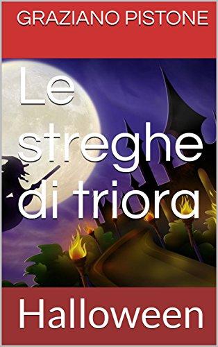 Le streghe di triora: Halloween (Italian Edition)]()