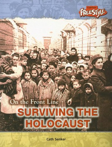 Download Surviving the Holocaust (On the Front Line) PDF