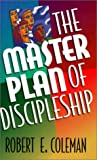 The Master Plan of Discipleship (The Personal evangelism library)