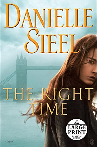 The Right Time - Large Print: A Novel (Random House Large Print)