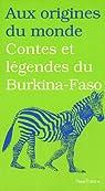 Contes et légendes du Burkina-Faso par Diep