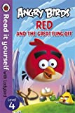 Angry Birds: Red and the Great Fling-off - Read it yourself with Ladybird: Level 4