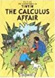 Front cover for the book The Calculus Affair by Hergé