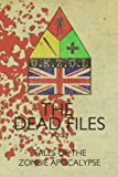 img - for The Dead Files: Vol 2: Tales From The Zombie Apocalypse book / textbook / text book