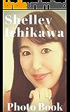 Shelley Ichikawa Photo Book (English Edition)