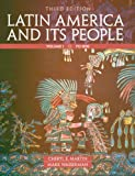 Latin America and Its People, Volume 1 (3rd Edition)