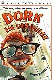Dork in Disguise, Carol Gorman, 0064408914