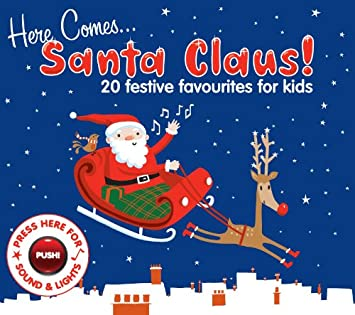 here comes santa claus 20 festive favourites for kids - Santa Claus For Kids