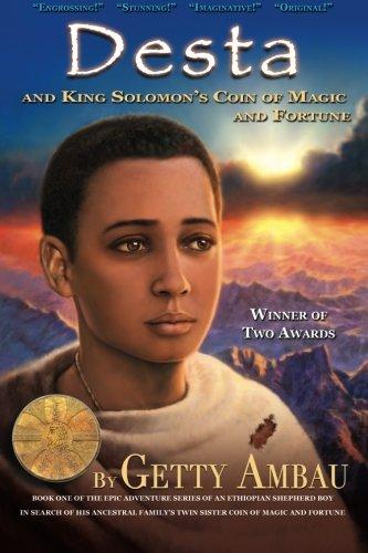 Desta and King Solomon's Coin of Magic and Fortune - Vol 1 pdf