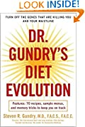 #5: Dr. Gundry's Diet Evolution: Turn Off the Genes That Are Killing You and Your Waistline