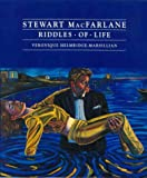 img - for Stewart Macfarlane: Riddles of Life book / textbook / text book