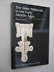 The West Midlands in the Early Middle Ages (Studies in the Early History of Britain)