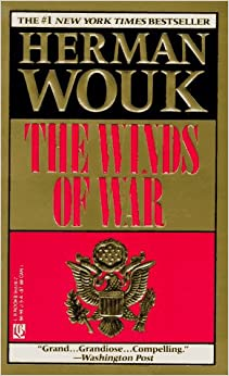 a history of world war two in the winds of war by herman wouk The winds of war was best-selling novellist herman wouk's second book about world war ii, the first being the caine mutiny (1951) published in 1971, it was followed up seven years later by war .