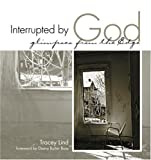 Image of Interrupted By God: Glimpses From The Edge