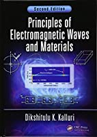 Principles of Electromagnetic Waves and Materials, 2nd Edition Front Cover