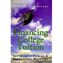 Financing College Tuition: Goverment Pollicies and Educatioanl Priorities