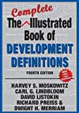 img - for The Complete Illustrated Book of Development Definitions book / textbook / text book