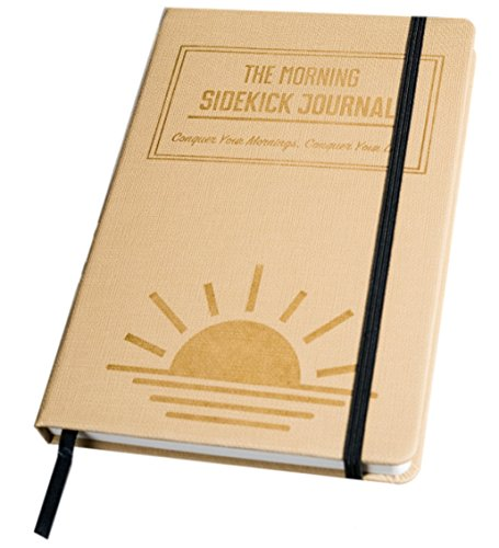 The Morning Sidekick Journal - Morning Habit Tracker! Create Your Perfect Morning Routine. A Science Driven Daily Planner for Building Positive Life Habits. (Beige) by Habit Nest