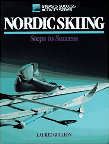 Nordic Skiing: Steps to Success