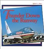 Thunder down the Runway, Robert Ames, 0965399370