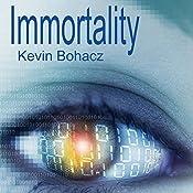 Immortality | Kevin Bohacz